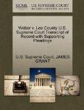 Weber v. Lee County U.S. Supreme Court Transcript of Record with Supporting Pleadings
