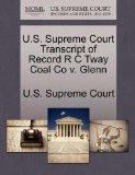 U.S. Supreme Court Transcript of Record R C Tway Coal Co v. Glenn