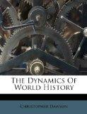 The Dynamics Of World History