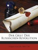 Der Geist Der Russischen Revolution (German Edition)