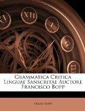 Grammatica Critica Linguae Sanscritae Auctore Francisco Bopp (Italian Edition)