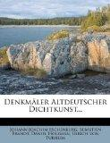 Denkmler Altdeutscher Dichtkunst... (German Edition)