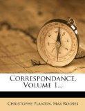 Correspondance, Volume 1... (French Edition)