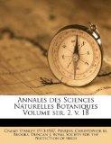 Annales des Sciences Naturelles Botaniques Volume ser. 2, v.  18 (French Edition)