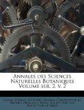 Annales des Sciences Naturelles Botaniques Volume ser. 2, v.  2 (French Edition)