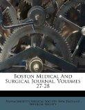 Boston Medical And Surgical Journal, Volumes 27-28