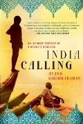 India Calling : An Intimate Portrait of a Nation's Remaking
