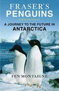 Fraser's Penguins : Warning Signs from Antarctica