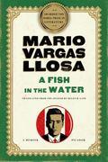 A Fish in the Water: A Memoir