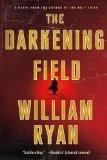 The Darkening Field (Captain Alexei Korolev Novels)