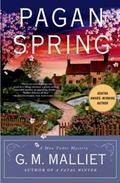 Pagan Spring : A Mystery