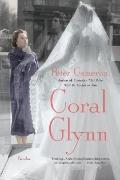 Coral Glynn : A Novel