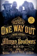One Way Out : The Inside History of the Allman Brothers Band