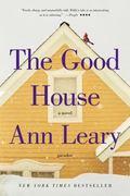 Good House : A Novel