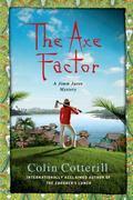 Axe Factor : A Jimm Juree Mystery