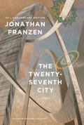 Twenty-Seventh City (25th Anniversay Edition) : A Novel
