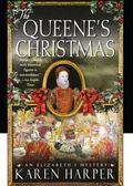 Queene's Christmas : An Elizabeth I Mystery