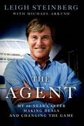 Agent : My 40-Year Career Making Deals and Changing the Game