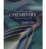 Principles of Chemistry: A Molecular Approach [With Access Code] [ PRINCIPLES OF CHEMISTRY: ...