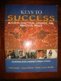 Keys to Success Building Analytical, Creative, and