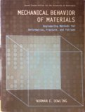 Mechanical Behavior of Materials (3rd Edition) (2nd Custom Edition for the University of Was...