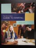 The Allyn & Bacon Guide to Writing (Sixth Custom Edition for University of Houston)
