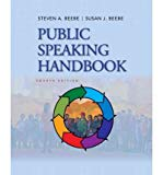 Public Speaking An Audience-Centered Approach 2011-2012 (Fourth Custom Edition for the Middl...