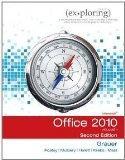 Exploring Microsoft Office 2010 Second Custom Edition (Rio Salado ONLY)
