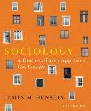 Sociology: A Down-to-Earth Approach, Core Concepts, with NEW MySocLab with Pearson eText (5t...