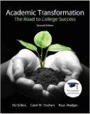 Academic Transformation: The Road to College Success (2nd Edition) PLUS {MyStudentSuccessLab...