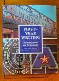First-Year Writing: Perspectives on Argument (2012 UTA custom, 3rd edition)