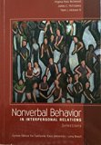 Nonverbal Behavior in Interpersonal Relations-custom Edition for California State University...