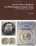 Auction Prices Realized for PCGS-graded German Coins - Second Edition, January 2011