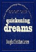 Deceiving the Elect : Quickening Dreams