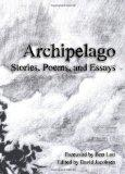 Archipelago: Stories, Poems, And Essays