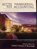 ACCTG 404: Managerial Accounting: Economic Perspective, 14e (Special Edition for Smeal Colle...