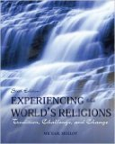 Experiencing the World's Religions Tradition Challenge and Change Special 6th Edition