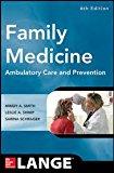 Family Medicine: Ambulatory Care and Prevention