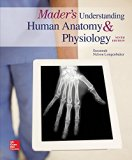 Mader's Understanding Human Anatomy & Physiology (Mader's Understanding Human Anatomy and Ph...