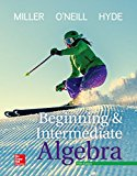 Beginning and Intermediate Algebra