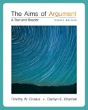 The Aims of Argument: A Text and Reader with Connect Access Card for Connect Composition Ess...