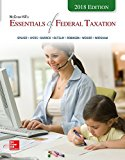 McGraw-Hill's Essentials of Federal Taxation 2018 Edition