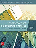 Essentials of Corporate Finance (10th Edition), Standalone Book