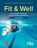 LooseLeaf for Fit & Well: Core Concepts and Labs in Physical Fitness and Wellness - Alternat...