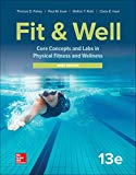 LooseLeaf for Fit & Well: Core Concepts and Labs in Physical Fitness and Wellness - Brief Ed...