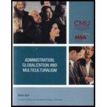 Administration, Globalization and Multiculturalism - MSA 604 Custom Edition for Central Mich...