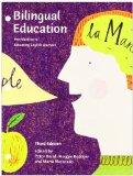 Bilingual Education: Introduction to Educating English Learners (3rd Edition)