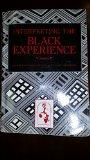 Interpreting The Black Experience: Volume 2 (4E) [Custom for Kent State University]