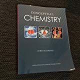 Conceptual Chemistry (Custom Edition for College of Southern Nevada)