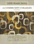 ASHE Reader on Community Colleges (4th Edition)